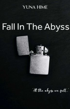 🌈 Fall In The Abyss (A B Y S S TRILOGY) (BL) by XxYunaHimexX
