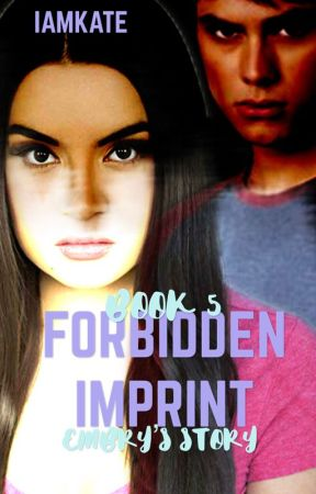 Forbidden Imprint [Book 5] ✔️ by xonceareaderx
