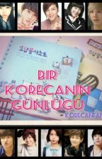 BİR KORECAN'IN GÜNLÜĞÜ by korecanfan