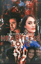 Heartless Love by Unknown_lovee