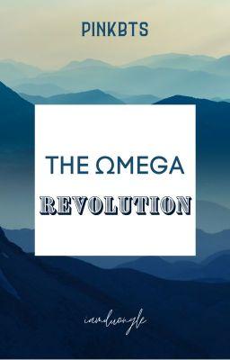 Đọc truyện THE OMEGA REVOLUTION-KOOKMIN [TRANS]