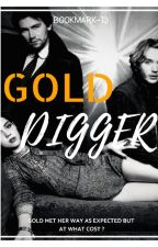 Diary of a Gold Digger by bookmark-13