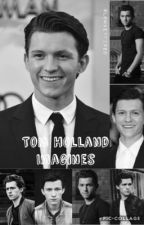 Tom Holland Imagines by lowkeyfixed