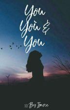 You, You & You by Ionsce