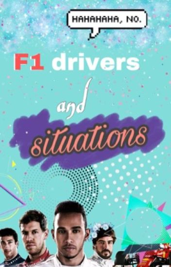 F1 Drivers and Situations