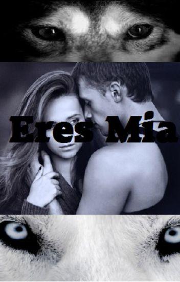 Eres Mia