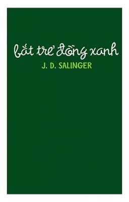 Bắt Trẻ Đồng Xanh - The Catcher in the Rye