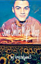 Some Smiles Might Weep // G.D. by krystaljane3
