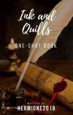 Ink and Quills [One-shots/Short Stories] by Hermione2019