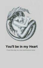 You'll be in my heart by JJChiara