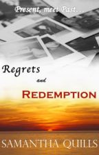 Regrets and Redemption by TheQuillMaster
