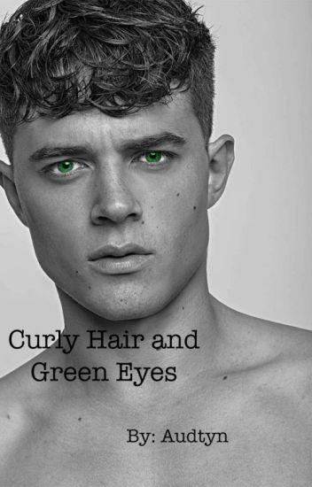 Curly Hair And Green Eyes Audrey Wattpad