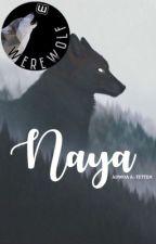 Naya by portentously