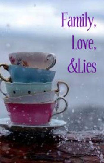 Family, Love &Lies