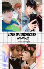love in lowercase;||NoMin||. by choikimwang11