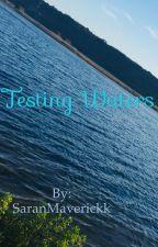 Testing Waters by SaranMaverickk