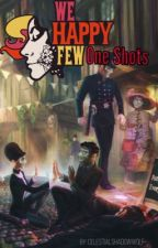 We Happy Few One Shots by CelestialShadowWolf