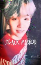 Black Mirror || Yoonmin || by ggukiestar