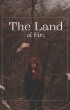 The Land of Fire by Wunderist