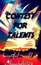 Contest For Talents 2018-2019(APERTO_concorso di scrittura ) by Beautiful-world