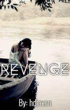 Revenge by hdjaxon