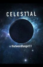 Celestial by thatweirdfangirl11