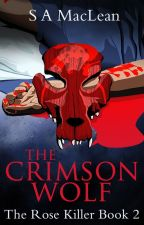 The Crimson Wolf (The Rose Killer #2) by Sarah_MacLean