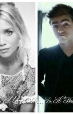 Is It Love or Is It Hate? Nathan Sykes Fanfic