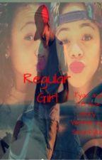 Regular Girl: A Chris Brown And Tyga Story by Smurfykidd0