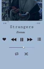Strangers || JohnIl by booowu
