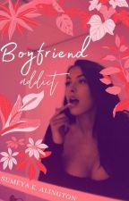 Boyfriend Addict by sumeyaalington