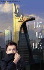 Just His Luck by SecretsInMyHead