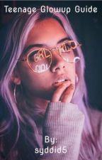 Glow Up Guide by GIRLY-GIRLxoxo