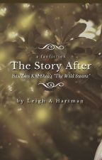 The Story After by barefoot4life85