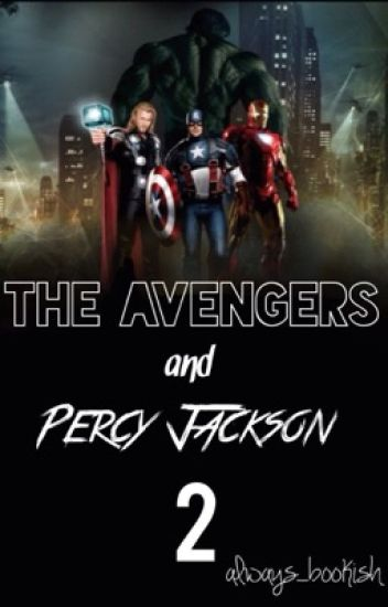 The Avengers and Percy Jackson #2