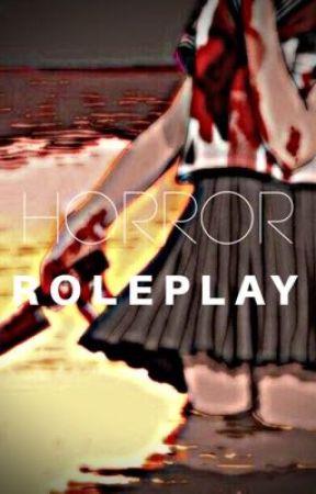 Individual Horror Roleplay- - -Character Sheets- - Wattpad