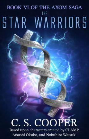 The Star Warriors - Book VI of the AXOM Saga by CraigCooper9