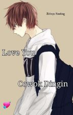 Love You Cowok Dingin [Inlee] by ZefanyaNagachika