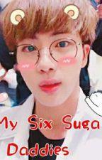 my six sugar daddies { •BTS X Seokjin• } by DiamondXSeokjin