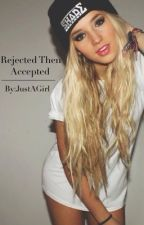 Rejected Then Accepted! (A ShayTards Fanfic) by JustAGirl2004