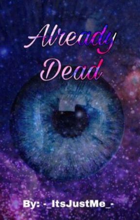 Already Dead 2 (A Percy Jackson Fan fiction) by -_ItsJustMe_-