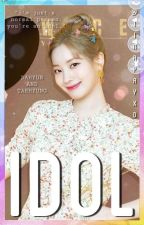 || Idol || Vhyun ff || by TinapayXD