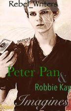 Peter Pan & Robbie Kay Imagines by Rebel_Writers