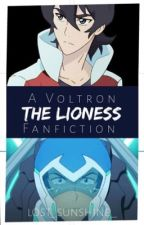 The Lioness [Keith x Reader x Lance] -On Hiatus- by lost_sunshine_