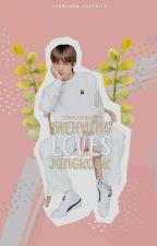 Taehyung loves Jungkook [KOOKV]  by NOApathy