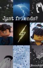 Just friends? (Ninjago bruiseshipping)  by sceirdo