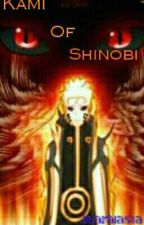 KAMI OF SHINOBI  《END》 by Eden_Jaeger