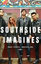 Southside Imagines by _CaityMaree_