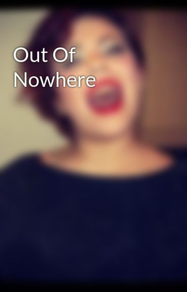 Out Of Nowhere by angleXofXmusic