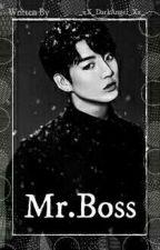 Mr.Boss by _xX_DarkAngel_Xx_